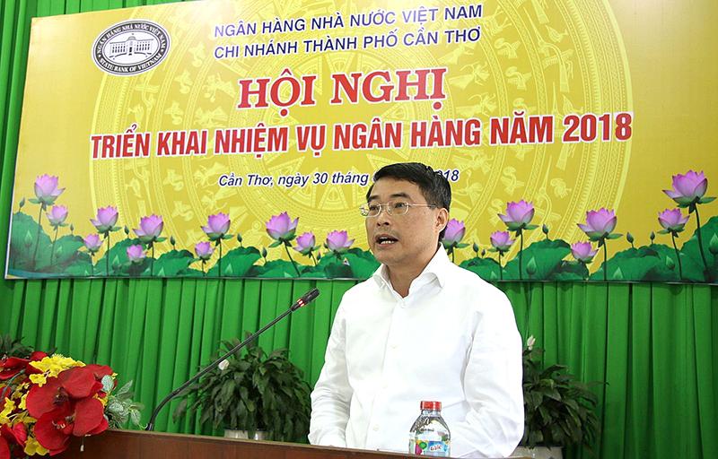 Thống đốc NHNN Lê Minh Hưng phát biểu chỉ đạo tại hội nghị triển khai nhiệm vụ ngân hàng năm 2018 tại TP Cần Thơ. Ảnh: THU HÀ