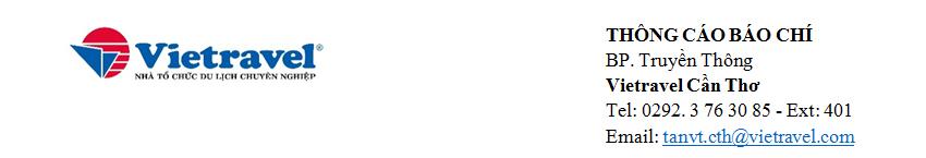 Thông cáo báo chí <br>Công ty Du lịch Vietravel - Mở 03 Chi nhánh mới tại Tây Nam Bộ