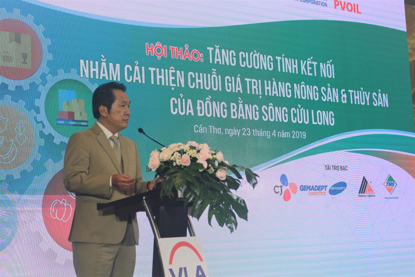 Ông Lê Duy Hiệp, Chủ tịch Hiệp hội Doanh nghiệp Dịch vụ Logistics Việt Nam, cho biết: Chi phí Logistics cho xuất khẩu thủy sản và trái cây chiếm tỷ lệ vào khoảng 20-25%, như vậy là khá cao so với các nước trong khu vực. Ảnh: MINH HUYỀN