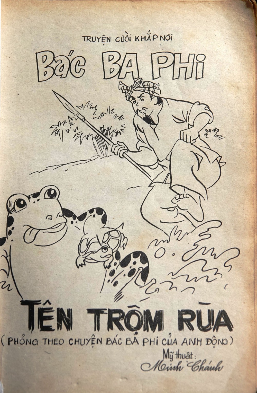 """Một quyển """"Bác Ba Phi"""" được phỏng theo chuyện Bác Ba Phi của nhà văn Anh Động, bản in của NXB Đồng Nai. Ảnh: DUY KHÔI"""
