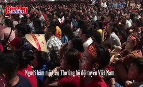 Người hâm mộ Cần Thơ ủng hộ đội tuyển Việt Nam