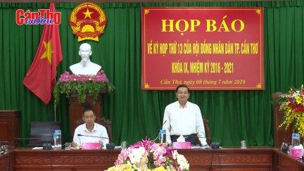 Họp báo về kỳ họp thứ 13 HĐND TP Cần Thơ