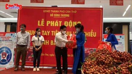 TP Cần Thơ phát động chung tay tiêu thụ vải thiều tỉnh Bắc Giang