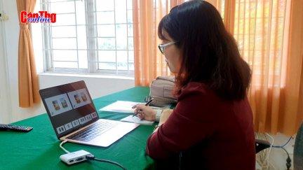 Đa dạng hình thức dạy và học trực tuyến ở Cần Thơ