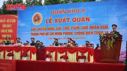 Quân khu 9 tiếp tục xuất quân hỗ trợ TP Hồ Chí Minh
