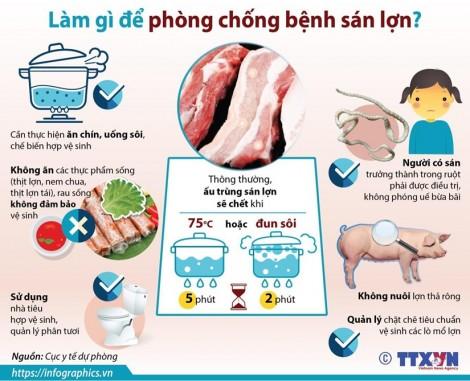 Cần làm gì để phòng chống bệnh sán lợn?