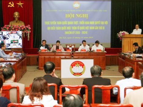 Triển khai Nghị quyết Đại hội đại biểu toàn quốc Mặt trận Tổ quốc Việt Nam lần thứ IX tới cơ sở