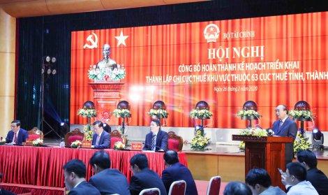 Ngành Thuế hoàn thành Kế hoạch hợp nhất các Chi cục Thuế