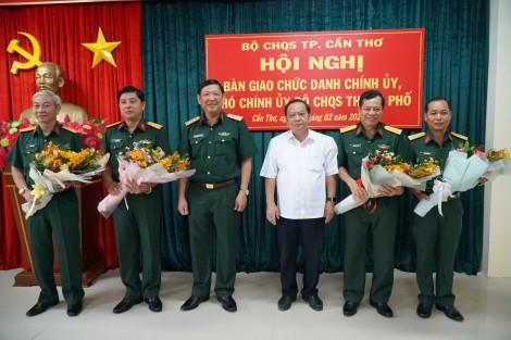Bàn giao chức danh Chính ủy, Phó Chính ủy Bộ Chỉ huy Quân sự TP Cần Thơ