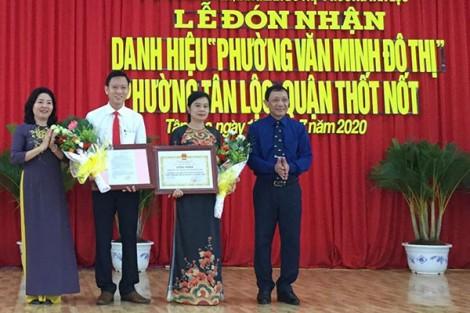 Phường Tân Lộc đón nhận danh hiệu Phường văn minh đô thị