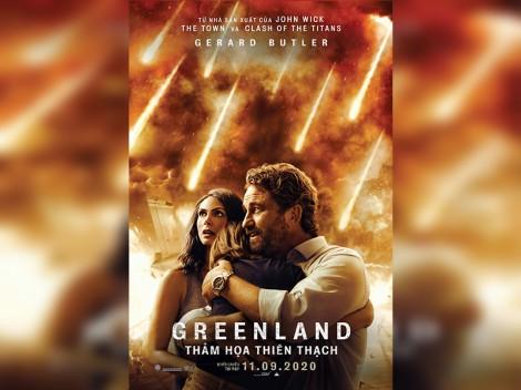 """""""Greenland"""" <br>  Tình người trong thảm họa"""