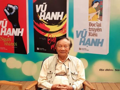 """Nhà văn Vũ Hạnh - """"Ngòi bút tỏa sáng tinh thần văn hóa dân tộc"""""""