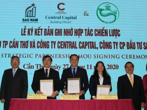 Ký kết ghi nhớ hợp tác giữa UBND TP Cần Thơ  với liên danh Công ty TNHH Đầu tư Central Capital và Công ty CP Đầu tư Sao Nam