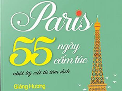 """Trải nghiệm """"Paris 55 ngày cấm túc"""" cùng Giáng Hương"""