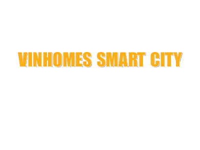 Dự án Vinhomes Smart City đại đô thị hot nhất Hà Nội 2021